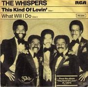 7'' - The Whispers - This Kind Of Lovin' / What Will I Do