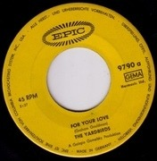 7'' - The Yardbirds - For Your Love