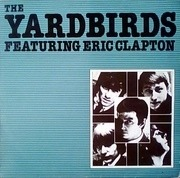 LP - The Yardbirds Featuring Eric Clapton - The Yardbirds Featuring Eric Clapton