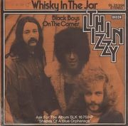 7inch Vinyl Single - Thin Lizzy - Whisky In The Jar / Black Boys On The Corner