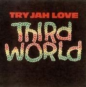7'' - Third World - Try Jah Love
