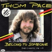 7inch Vinyl Single - Thom Pace - Belong To Someone