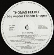 LP - Thomas Felder - Nie Wieder Frieden Kriegen