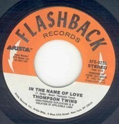 7inch Vinyl Single - Thompson Twins - In The Name Of Love