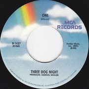 7inch Vinyl Single - Three Dog Night - One / Try A Little Tenderness