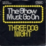 7'' - Three Dog Night - The Show Must Go On / On The Way Back Home