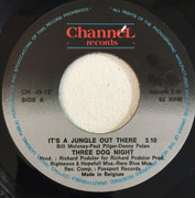 7inch Vinyl Single - Three Dog Night - It's A Jungle Out There
