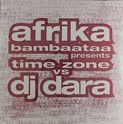 12inch Vinyl Single - Time Zone Vs DJ Dara - Afrika Bambaataa Presents Time Zone vs. DJ Dara