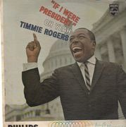 LP - Timmie Rogers - 'If I were President' Oh Yeah