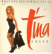 12'' - Tina Turner - What You Get Is What You See