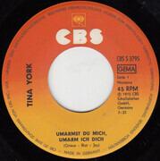 7inch Vinyl Single - Tina York - Umarmst Du Mich, Umarm Ich Dich