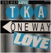 12inch Vinyl Single - Tka - One Way Love