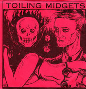 7inch Vinyl Single - Toiling Midgets - Golden Frog / Mr. Foster's Shoes - Red