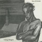 LP - Toiling Midgets - Sea Of Unrest