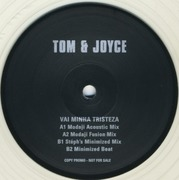 12'' - Tom & Joyce - Vai Minha Tristeza