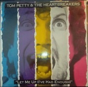 LP - Tom Petty And The Heartbreakers - Let Me Up (I've Had Enough)