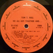 LP - Tom T. Hall - We All Got Together And...