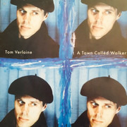 12inch Vinyl Single - Tom Verlaine - A Town Called Walker