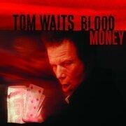 CD - Tom Waits - Blood Money