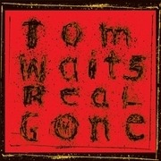 Double LP - Tom Waits - Real Gone - HQ-Pressing
