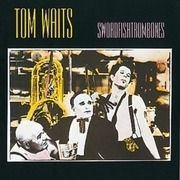 LP & MP3 - Tom Waits - Swordfishtrombones - 180gr w/ Download card.