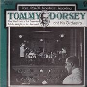 LP - Tommy Dorsey and His Orchestra - Rare Broadcast Recordings 1936- 1937, Volume 6