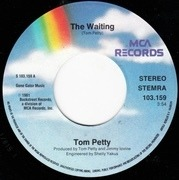 7'' - Tom Petty And The Heartbreakers - The Waiting
