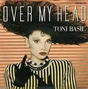 7'' - Toni Basil - Over My Head