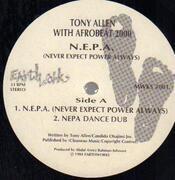 12inch Vinyl Single - Tony Allen & Afrobeat 2000 - N.E.P.A. (Never Expect Power Always)