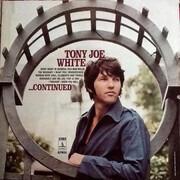 LP - Tony Joe White - ...Continued - Still Sealed