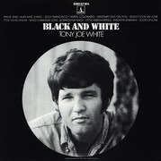 LP - Tony Joe White - Black And White - Still Sealed