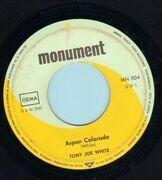 7inch Vinyl Single - Tony Joe White - Polk Salad Annie / Aspen Colorado