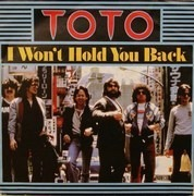 7'' - Toto - I Won't Hold You Back / Waiting For Your Love