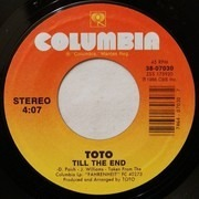 7inch Vinyl Single - Toto - Till The End