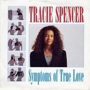 7'' - Tracie Spencer - Symptoms Of True Love
