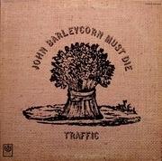 LP - Traffic - John Barleycorn Must Die - Gatefold