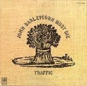 LP - Traffic - John Barleycorn Must Die - 4th Pressing