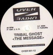 12'' - Tribal Ghost / Time Unlimited - The Message / Naked