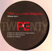 12inch Vinyl Single - Tribe Featuring Joan Belgrave - Where Am I - Still sealed