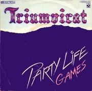 7'' - Triumvirat - Party Life / Games
