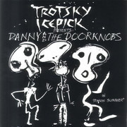 LP - Trotsky Icepick Presents: Danny And The Doorknobs - In 'Poison Summer'