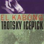 LP - Trotsky Icepick - El Kabong