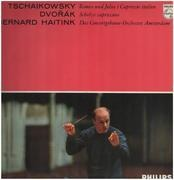 LP - Tschaikowsky - Dvorak / Haitink - Romeo und Julia, Scherzo capriccioso