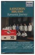 MC - Tschaikowsky / Brahms / SChubert a.o. - Romantic Journey: London Brass - Still Sealed.