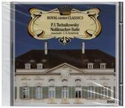 CD - Tschaikowsky - Nußknacker-Suite / Ausschnitte aus 5. & 6. Symphonie
