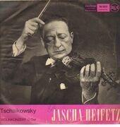 LP - Tschaikowsky/ J. Heifetz, F. Reiner, Symphonie-Orchester Chicago - Violinkonzert D-Dur