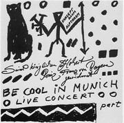 LP - TTT Featuring A.R. Penck - Be Cool In Munich - Live Concert - Part I