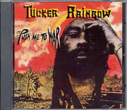 LP - Tucker Rainbow - Push Me To War