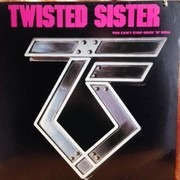 LP - Twisted Sister - You Can't Stop Rock 'N' Roll - Still Sealed