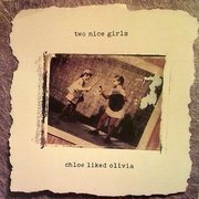 LP - Two Nice Girls - Chloe Liked Olivia